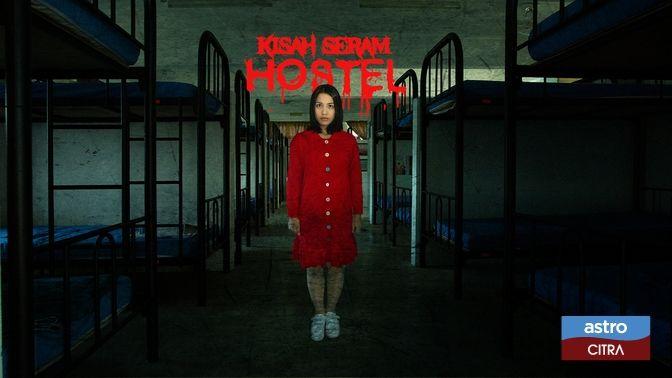Kisah Seram Hostel