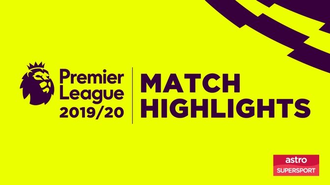 PL 19/20 MATCH HIGHLIGHTS
