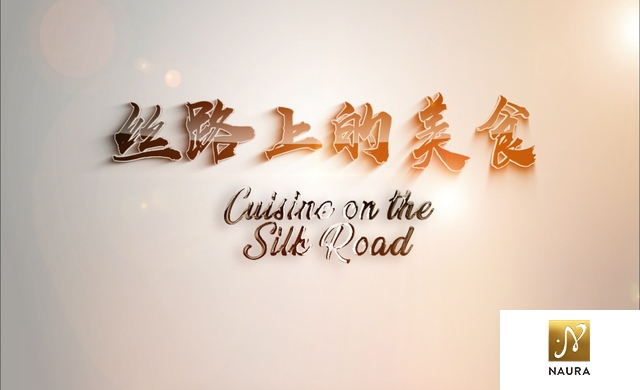CUISINE ON THE SILK ROAD