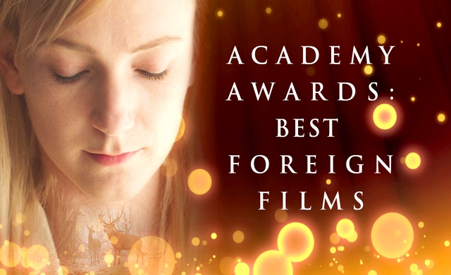 ACADEMY AWARDS: BEST FOREIGN FILMS
