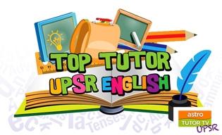 TOP TUTOR UPSR ENGLISH