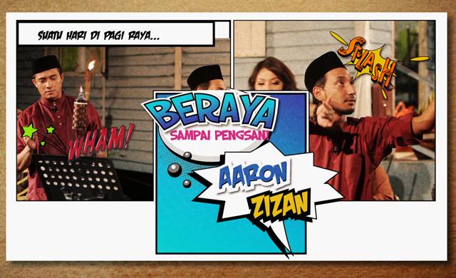 AARON & ZIZAN... BERAYA SAMPAI PENGSAN!