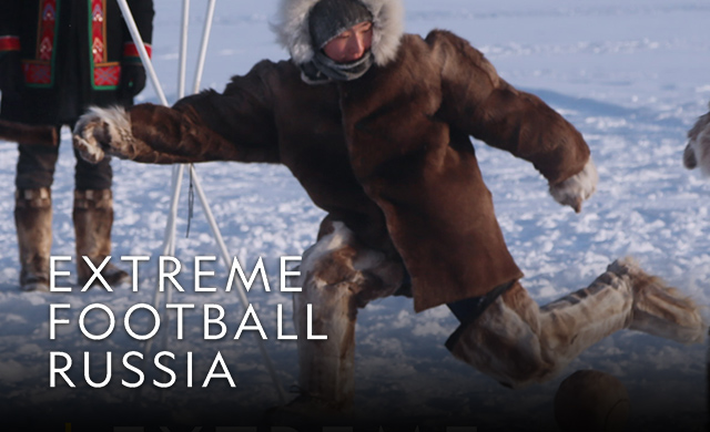 EXTREME FOOTBALL RUSSIA
