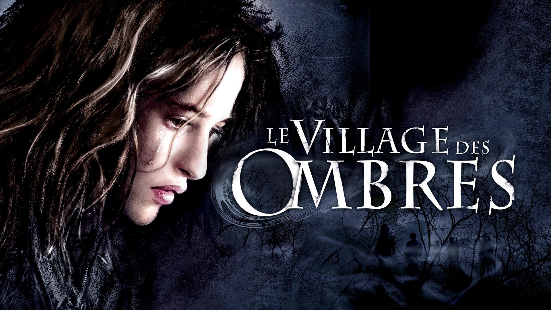 VILLAGE DES OMBRES
