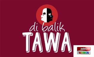 DI BALIK TAWA
