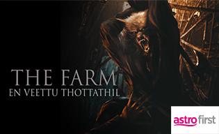 THE FARM: EN VEETTU THOTTATHIL