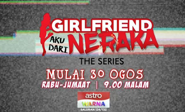 Girlfriend Aku Dari Neraka the Series Ep21