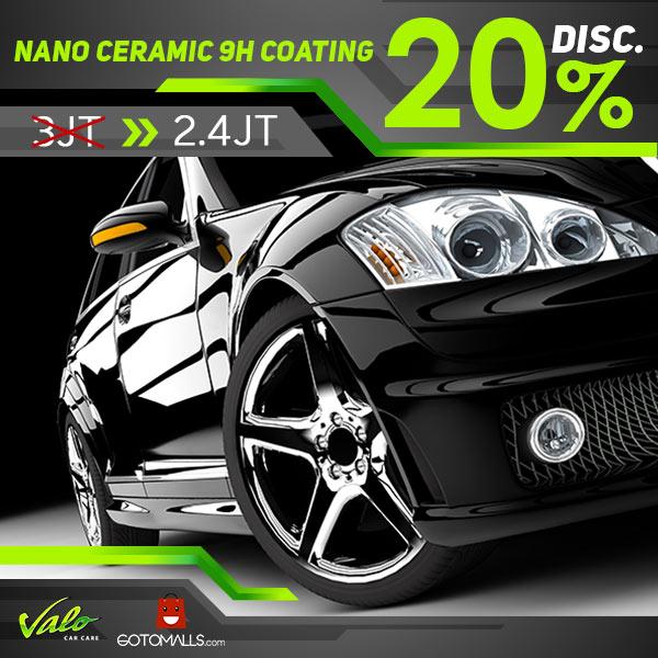 Diskon 20% Nano Ceramic 9H di Valo Car Care