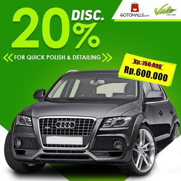 Diskon 20% Quick Polish & Detailing dari Valo Car Care