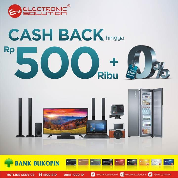 Cashback Up to Rp. 500.000 from Electronic Solution Kota Kasablanka