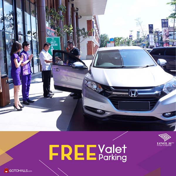 Free Valet Parking at Level 21 Mall
