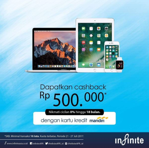 Cashback Rp 500.000 from Infinite Store