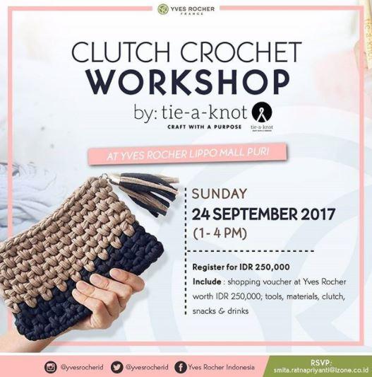 Clutch Crochet Workshop dari Yves Rocher