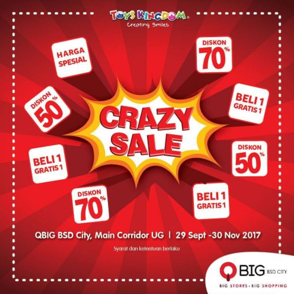 Crazy Sale from Toys Kingdom at QBig BSD City