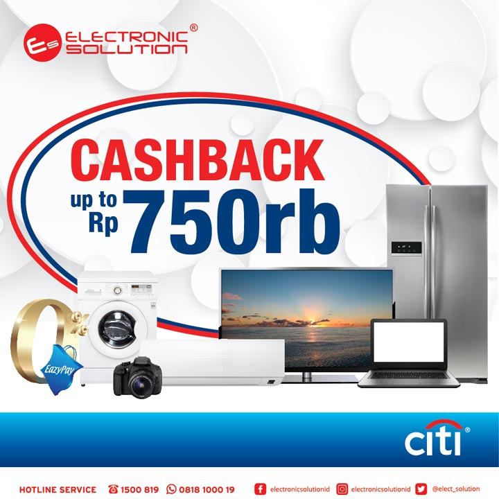 Cashback Up to Rp 750.000 dari Electronic Solution