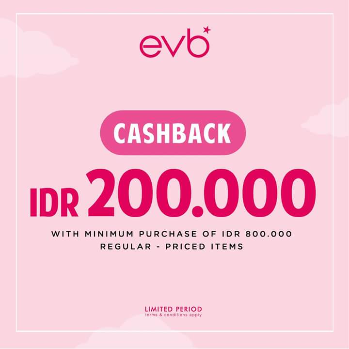 Cashback Rp 200.000 from EVB