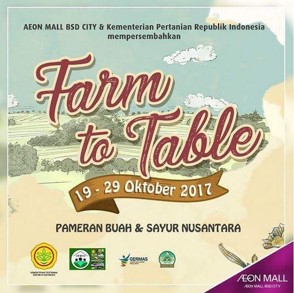 "Acara ""Farm to Table"" at AEON Mall BSD City"