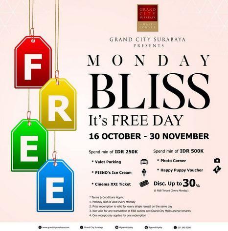 Monday Bliss at Grand City Surabaya