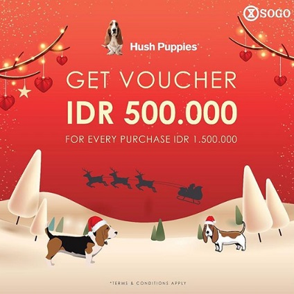 Get Voucher Rp 500,000 from Hush Puppies at SOGO Dept Store