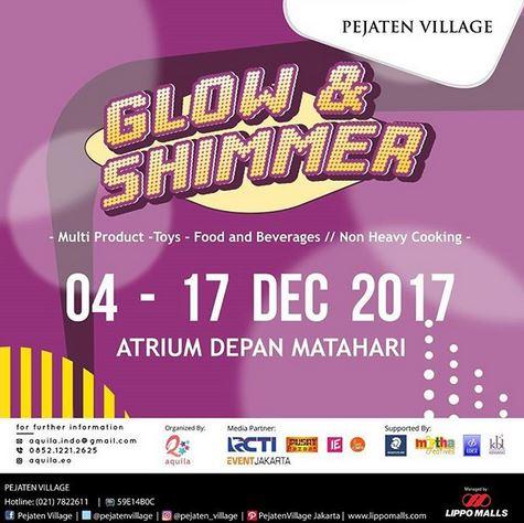 Glow & Shimmer at Pejaten Village