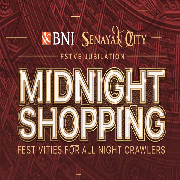 Midnight Shopping from Senayan City