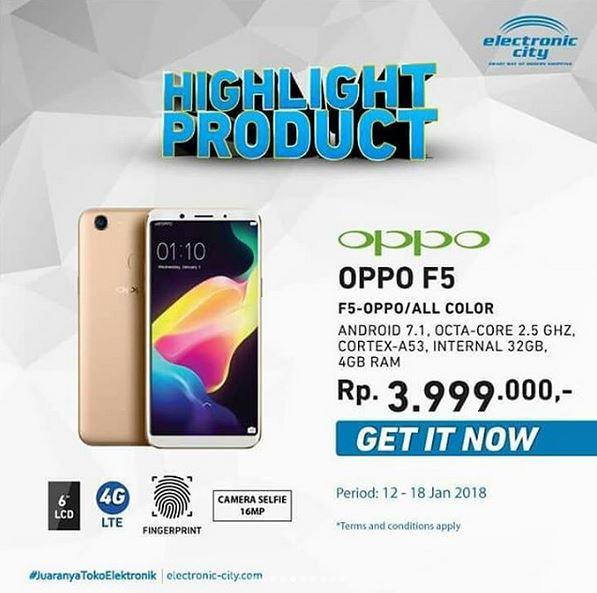 Promo Oppo F5 di Electronic City - Lippo Mall Puri