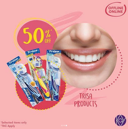 Discount 50% Trisa Products at Kay Collection
