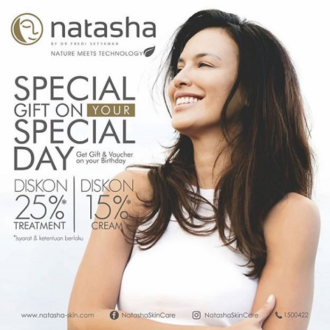 Promo Special Gift on Your Special Day from Natasha Skin Care