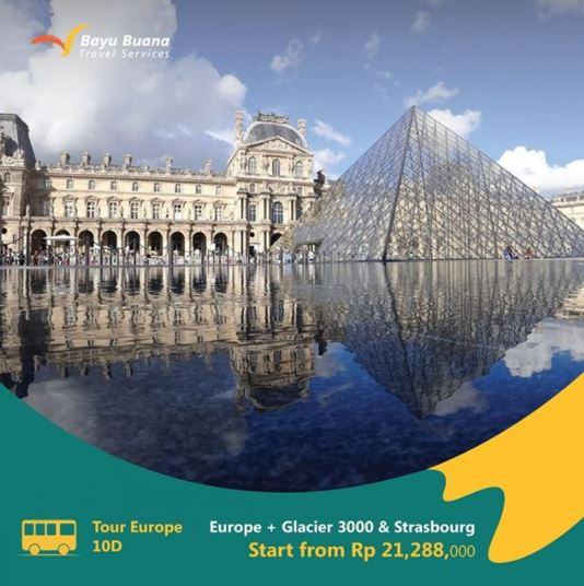 Europe + Glacier 3000 & Strasbourg 10D Package at Bayu Buana Travel