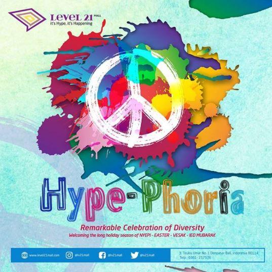 Hype-Phoria at Level 21 Mall