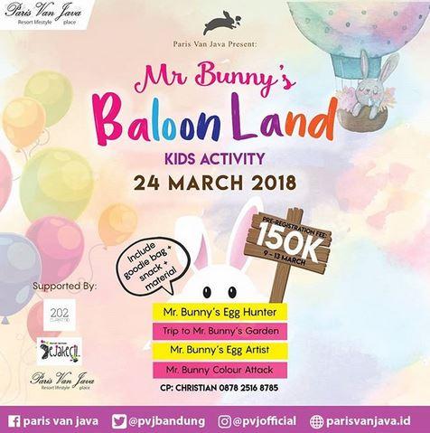 Mr. Bunny's Baloon Land at Paris Van Java