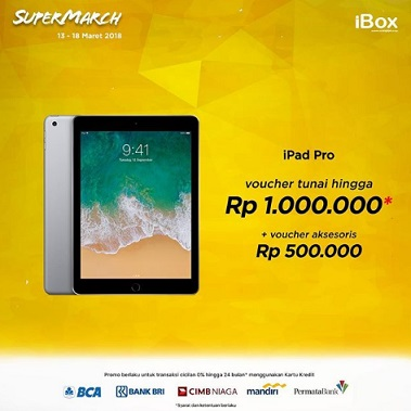Cash Voucher Up to RP 1,000,000 iPad Pro at iBox