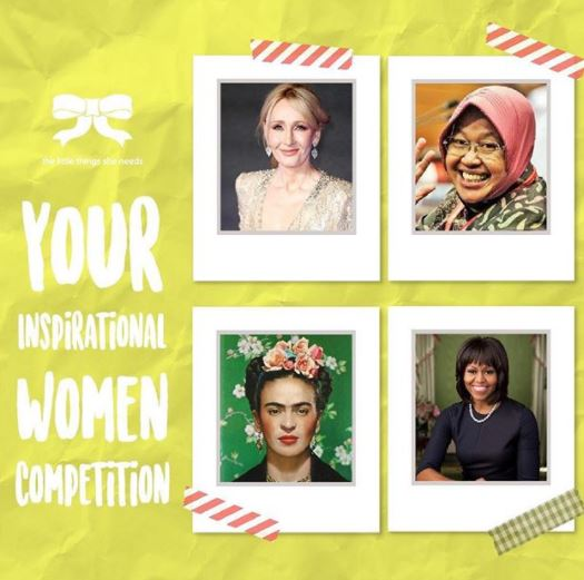 Your Inspirational Women Competition from The Little Things She Needs