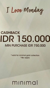 Cashback Rp 150.000 from Minimal