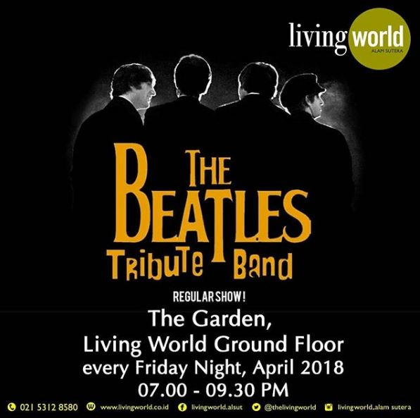 Tribute The Beatles at Living World Alam Sutera