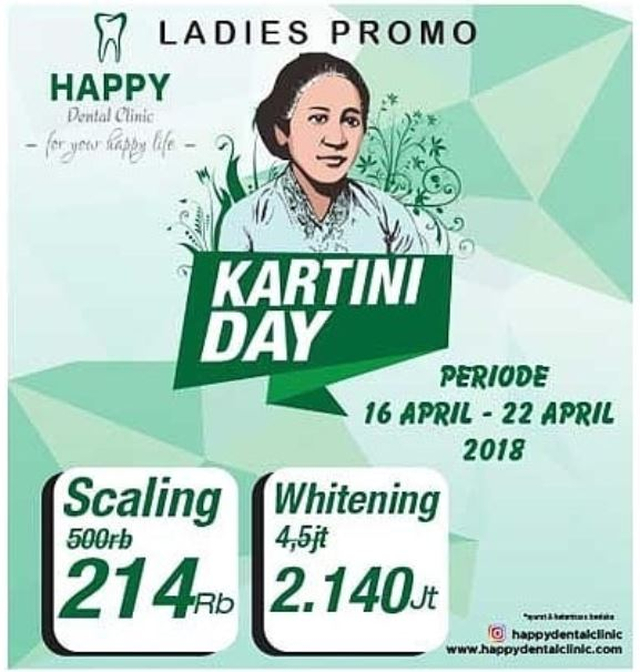 Kartini Day Promotions from Happy Dental Clinic