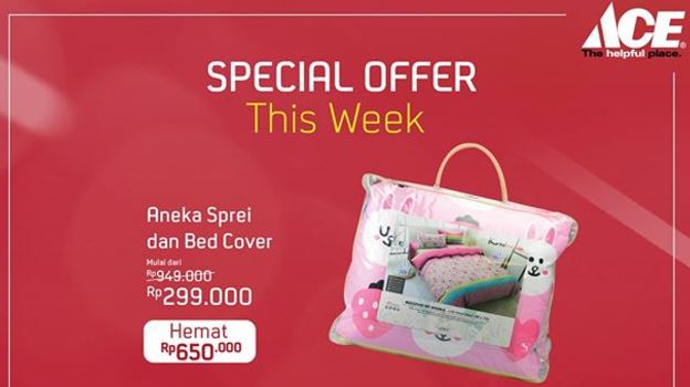 Save Rp 650.000 Bed Linen & Bad Cover from Ace Hardware