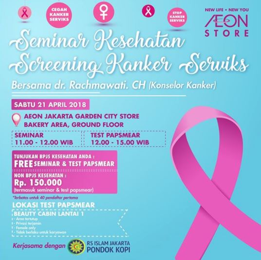 Seminar on Health & Screening of Cervical Cancer at Aeon Jakarta Garden City