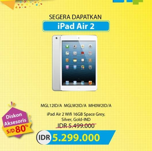 Promo Harga Spesial Ipad Air 2 Dari Emax April 2018 Gotomalls