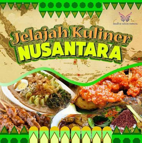 Explore Nusantara Culinary At Alam Sutera Mall Mall Alam