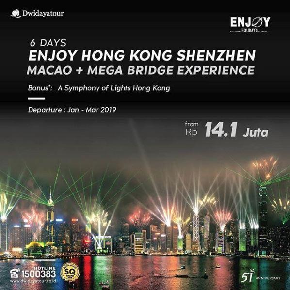 6d Tour Hongkong Shenzhen Promotion At Dwidaya Tour December 2018 Bintaro Jaya Xchange