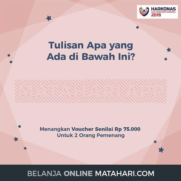 Quiz Prizes Voucher of IDR 75,000 at Matahari - Ambon City