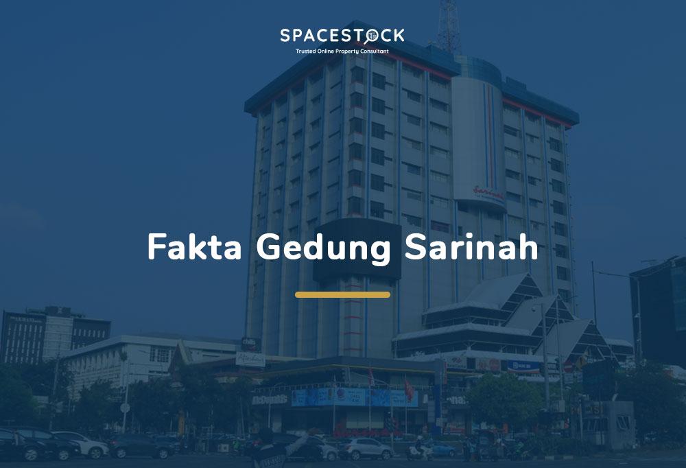 7 Fakta Unik Sarinah Gedung Pencakar Langit Pertama di Indonesia