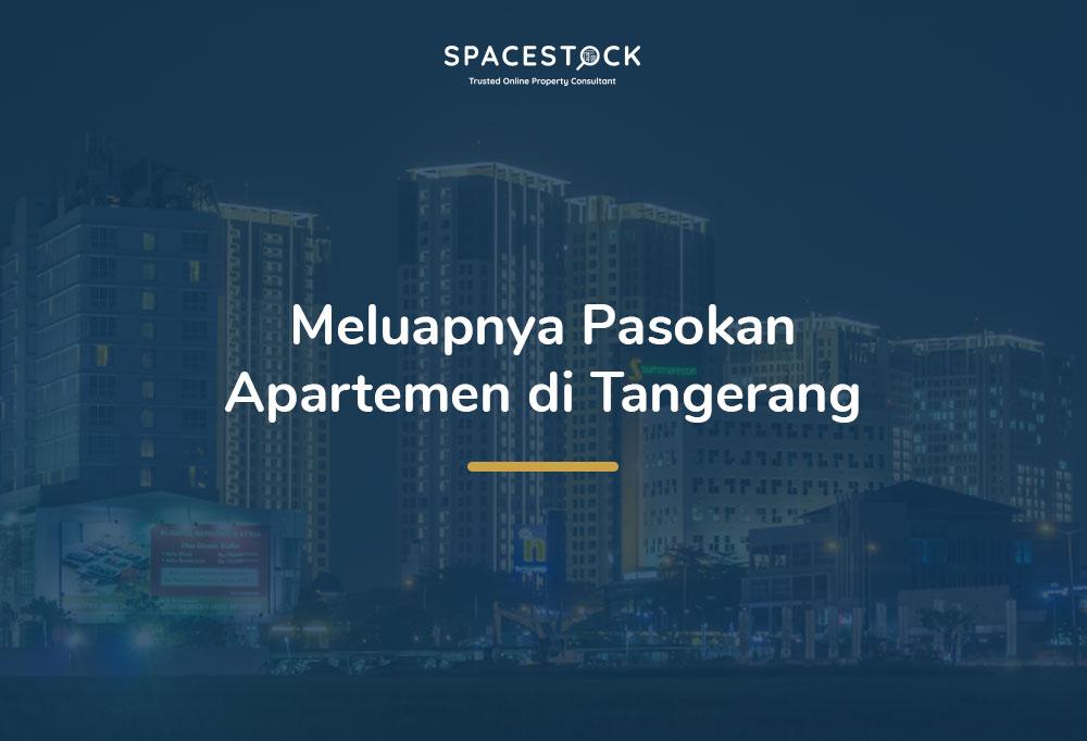 Tangerang, Wilayah Penyangga dengan Pasokan Apartemen Terbesar