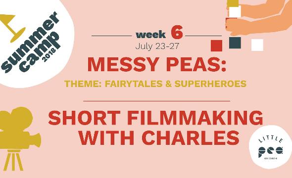 Week6 summer camp (film making)