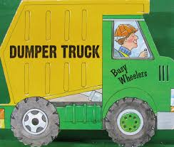 Dumper truck: busy wheelers