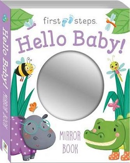 First steps hello baby mirror book