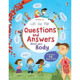 Lift-the-flap Questions and Answer about your Body