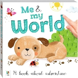 Me and my world: a book about adventure