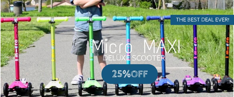 Micro Maxi Deluxe 25%OFF
